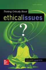 Thinking Critically About Ethical Issues 9th Edition 9780078119057 0078119057