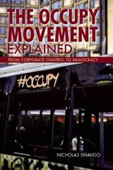 The Occupy Movement Explained 1st Edition 9780812698558 081269855X