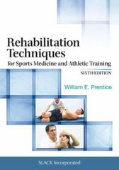 Rehabilitation Techniques for Sports Medicine and Athletic Training 6th Edition 9781617119316 1617119318