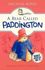 A Bear Called Paddington 1st Edition 9780062312181 0062312189