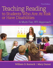 Teaching Reading to Students Who Are at Risk or Have Disabilities 1st Edition 9780133488470 0133488470