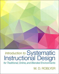 Introduction to Systematc Instructional Design for Traditional, Online, and Blended Environments 1st Edition 9780133773200 0133773205