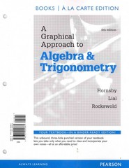A Graphical Approach to Algebra and Trigonometry, Books a La Carte Edition 6th Edition 9780321900661 0321900669