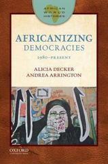 Africanizing Democracies 1st Edition 9780199915392 0199915393