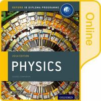 IB Physics Online Course Book: 2014 edition 1st Edition 9780198307730 019830773X