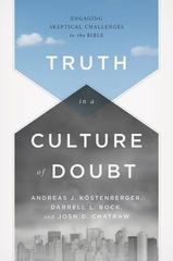 Truth in a Culture of Doubt 1st Edition 9781433684043 1433684047
