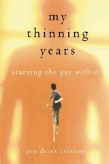 My Thinning Years 1st Edition 9781616495091 161649509X
