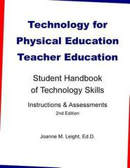 Technology for Physical Education Teacher Education 2nd Edition 9781494895761 1494895765