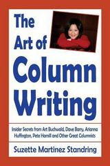 The Art of Column Writing 2nd Edition 9780989884853 0989884856