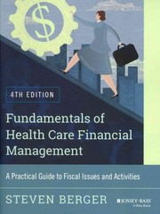 Fundamentals of Health Care Financial Management 4th Edition 9781118801680 1118801687
