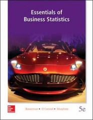 Essentials of Business Statistics 5th Edition 9780078020537 0078020530