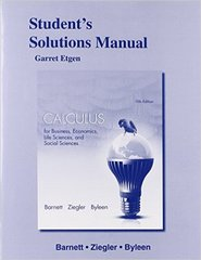 Student's Solutions Manual for Calculus for Business, Economics, Life Sciences & Social Sciences 13th Edition 9780321931733 0321931734
