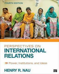 Perspectives on International Relations 4th Edition 9781452241487 1452241481