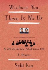 Without You, There Is No Us 1st Edition 9780307720658 0307720659