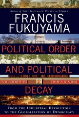 Political Order and Political Decay 1st Edition 9780374227357 0374227357