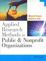Applied Research Methods in Public and Nonprofit Organizations 1st Edition 9781118904503 1118904508