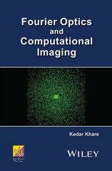 Fourier Optics and Computational Imaging 1st Edition 9781118900345 1118900340
