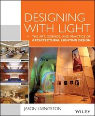 Designing With Light 1st Edition 9781118740477 1118740475