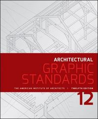 Architectural Graphic Standards 12th Edition 9781118909508 111890950X