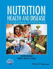 Nutrition, Health and Disease 2nd Edition 9781118907092 1118907094