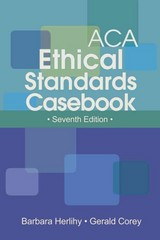 ACA Ethical Standards Casebook 7th Edition 9781556203213 1556203217