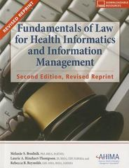 Fundamentals of Law for Health Informatics and Information Management 2nd Edition 9781584260738 1584260734