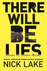 There Will Be Lies 1st Edition 9781619634404 1619634406