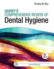 Darby's Comprehensive Review of Dental Hygiene 8th Edition 9780323316712 0323316719