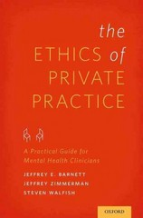 The Ethics of Private Practice 1st Edition 9780199976638 0199976635