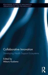 Collaborative Innovation 1st Edition 9781317654520 1317654528