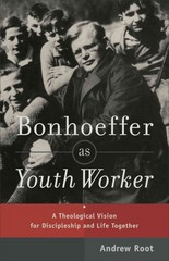 Bonhoeffer As Youth Worker 1st Edition 9780801049057 0801049059