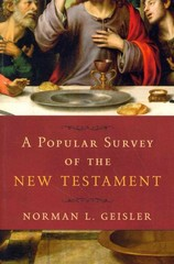 A Popular Survey of the New Testament 1st Edition 9780801016615 0801016614