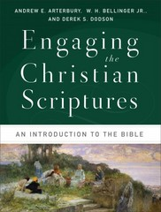 Engaging the Christian Scriptures 1st Edition 9780801039447 0801039444