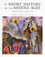 A Short History of the Middle Ages 4th Edition 9781442606142 1442606142