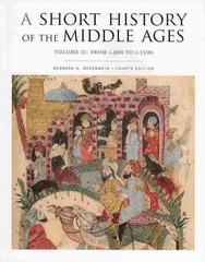 A Short History of the Middle Ages 4th Edition 9781442606173 1442606177