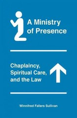 A Ministry of Presence 1st Edition 9780226779751 0226779750
