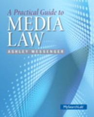 A Practical Guide to Media Law 1st Edition 9780205911899 0205911897
