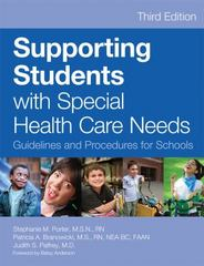 Supporting Students with Special Health Care Needs 3rd Edition 9781598578355 1598578359