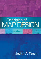 Principles of Map Design 1st Edition 9781462517121 1462517129