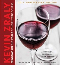 Kevin Zraly's Windows on the World Complete Wine Course 30th Edition 9781454913641 1454913649