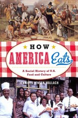 How America Eats 1st Edition 9781442232181 1442232188