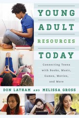 Young Adult Resources Today 1st Edition 9780810888005 0810888009