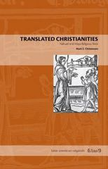 Translated Christianities 1st Edition 9780271063614 0271063610