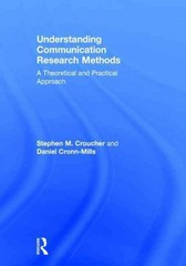Understanding Communication Research Methods 1st Edition 9780415833103 0415833108