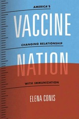 Vaccine Nation 1st Edition 9780226923765 0226923762