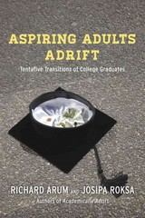 Aspiring Adults Adrift 1st Edition 9780226197289 022619728X