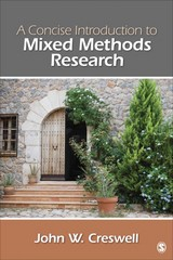 A Concise  Introduction to Mixed Methods Research 1st Edition 9781483359045 1483359042