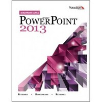 Microsoft PowerPoint 2013 with data files CD (Benchmark Series) 1st Edition 9780763853952 076385395X