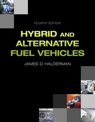 Hybrid and Alternative Fuel Vehicles 4th Edition 9780133512670 0133512673
