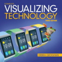 Visualizing Technology Complete 3rd Edition 9780133802948 0133802949